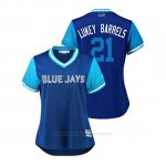 Camiseta Beisbol Mujer Toronto Blue Jays Luke Maile 2018 Llws Players Weekend Lukey Barrels Azul